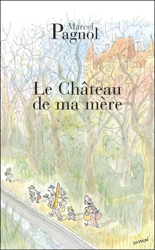 Souvenirs d'enfance Tome 2 Le Château de ma mère