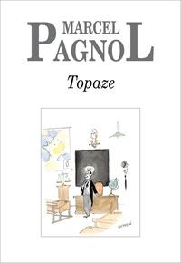 Marcel Pagnol - Topaze.