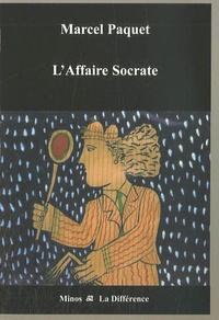 Marcel Paquet - L'Affaire Socrate.