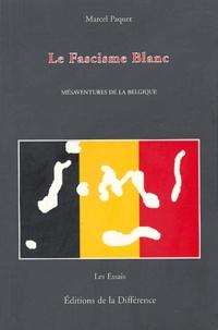 Histoiresdenlire.be Le fascisme blanc - Mésaventures de la Belgique Image