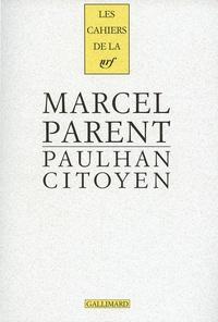 Marcel Parent - Paulhan citoyen - Conseiller municipal de Châtenay-Malabry 1935-1941.