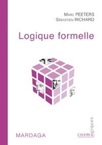 Marcel Peeters et Sébastien Richard - Logique formelle.