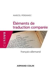 Marcel Pérennec - Eléments de traduction comparée.