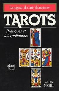 Marcel Picard - Tarots - Pratiques et interprétations.
