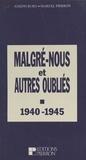 """Marcel Pierron et Joseph Burg - """"Malgré-nous"""" et autres oubliés."""