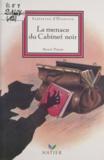 Marcel Pineau - La menace du Cabinet noir.