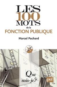 Marcel Pochard - Les 100 mots de la fonction publique.