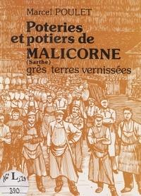 Marcel Poulet - Poteries et potiers de Malicorne (Sarthe) - Grès et terres vernissées.