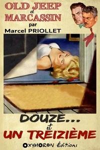 Marcel Priollet - Douze… et un treizième.