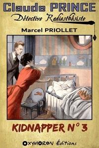 Marcel Priollet - Kidnapper n°3.