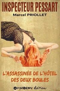 Marcel Priollet - L'assassinée de l'hôtel des Deux Boules.