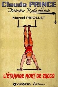 Marcel Priollet - L'étrange mort de Zucco.