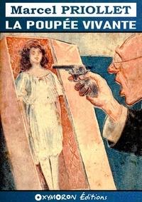 Marcel Priollet - La poupée vivante.