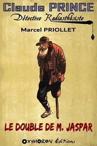 Marcel Priollet - Le double de M. Jaspar.