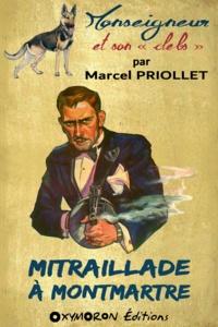 Marcel Priollet - Mitraillade à Montmartre.