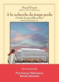 Marcel Proust et Stéphane Heuet - A la recherche du temps perdu  : A l'ombre des jeunes filles en fleurs - Autour de Mme Swann, Volume 1.