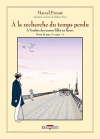 Marcel Proust et Stéphane Heuet - A la recherche du temps perdu  : A l'ombre des jeunes filles en fleurs - Noms de pays : Le pays, Volume 1.