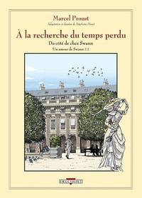 Marcel Proust et Stéphane Heuet - A la recherche du temps perdu  : Du côté de chez Swann - Un amour de Swann, Volume 2.