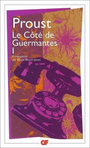 Marcel Proust - A la recherche du temps perdu: Le Côté de Guermantes - Tome 1.
