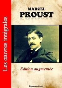 Marcel Proust et Editions Ligram - A la recherche du temps perdu - Les oeuvres complètes de Marcel Proust (édition augmentée).