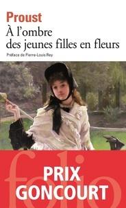 Marcel Proust - A la recherche du temps perdu Tome 2 : A l'ombre des jeunes filles en fleurs.