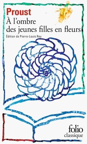 A la recherche du temps perdu Tome 2 A l'ombre des jeunes filles en fleurs