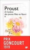Marcel Proust - A la recherche du temps perdu Tome 2 : A l'ombre des jeunes filles en fleurs - Volume 2.