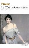 Marcel Proust - À la recherche du temps perdu  Tome 3 - Le côté de Guermantes.