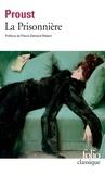 Marcel Proust - À la recherche du temps perdu  Tome 5 - La Prisonnière.