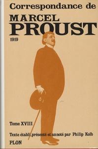 Marcel Proust - Correspondance - Tome 18, 1919.