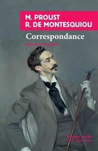 Marcel Proust et Robert de Montesquiou - Correspondance.