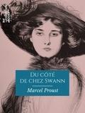 Marcel Proust - Du côté de chez Swann - À la recherche du temps perdu - Tome I.