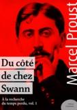 Marcel Proust - Du côté de chez Swann - À la recherche du temps perdu, volume 1.