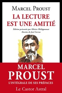 Marcel Proust - La lecture est une amitié et autres préfaces.