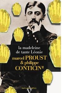 Marcel Proust et Philippe Conticini - La madeleine de tante Léonie.