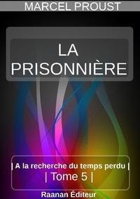 MARCEL PROUST - LA PRISONNIÈRE.