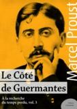 Marcel Proust - Le Côté de Guermantes - À la recherche du temps perdu, volume 3.