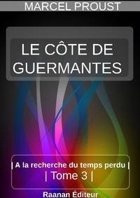 MARCEL PROUST - LE CÔTÉ DE GUERMANTES.