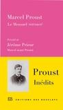 Marcel Proust - Le Mensuel retrouvé - Précédé de Marcel avant Proust.