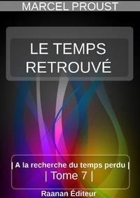 MARCEL PROUST - LE TEMPS RETROUVÉ.