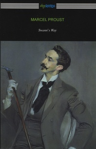 Marcel Proust - Remembrance of Things Past - Volume 1, Swann's Way.