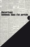 Marcel Proust et Gérard Berréby - Sentiments filiaux d'un parricide - Suivi de Une tragédie intemporelle.