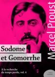 Marcel Proust - Sodome et Gomorrhe - À la recherche du temps perdu, volume 4.