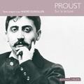 Marcel Proust et André Dussolier - Sur la lecture.