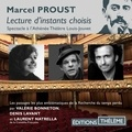 Marcel Proust et Valérie Bonneton - Une soirée avec Proust. Lectures d'instants choisis - Les passages les plus emblématiques de La recherche du temps perdu.