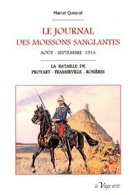 Marcel Queyrat - Le journal des moissons sanglantes (août-septembre 1914) - La bataille de Proyart-Framerville-Rosières.