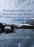 Marcel R Wernand et Winfried WC Gieskes - Ocean Optics from 1600 (Hudson) to 1930 (Raman) - Shifting interpretation of natural water colouring.