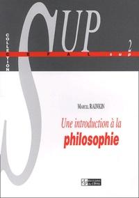 Marcel Rainkin - Une introduction à la philosophie. - 2ème édition.
