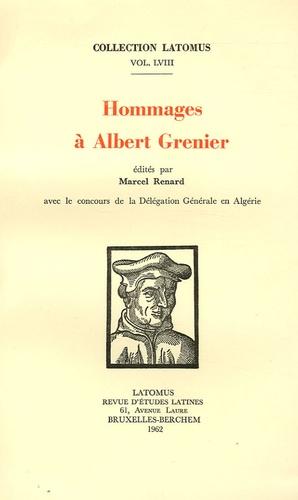 Marcel Renard - Hommages à Albert Grenier.