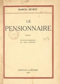 Marcel Revest et Noël Santon - Le pensionnaire.